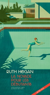 Ruth Hogan - La noyade pour les débutants.