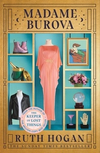 Ruth Hogan - Madame Burova - the new novel from the author of The Keeper of Lost Things.