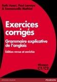 Ruth Huart et Paul Larreya - Exercices corrigés Grammaire explicative de l'anglais - Niveau C1/C2.