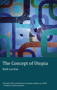 Ruth Levitas - The Concept of Utopia - Student edition.