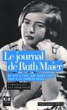 Ruth Maier - Le journal de Ruth Maier - De 1933 à 1942, une jeune fille face à la terreur nazie.