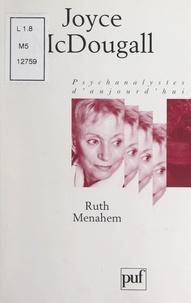 Ruth Menahem et Paul Denis - Joyce McDougall.