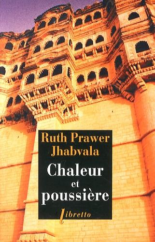 Ruth Prawer Jhabvala - Chaleur et poussière.