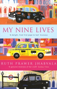 Ruth Prawer Jhabvala - My Nine Lives.