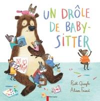 Ruth Quayle et Alison Friend - Un drôle de baby-sitter.