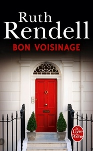 Ruth Rendell - Bon voisinage.
