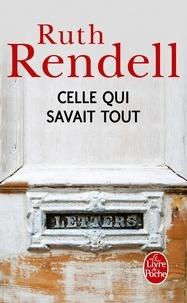Ruth Rendell - Celle qui savait tout.