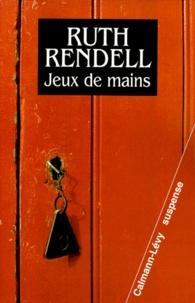 Ruth Rendell - Jeux de mains.