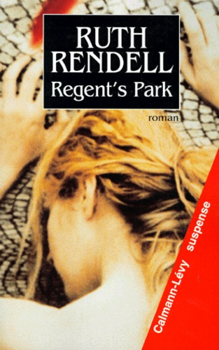 Ruth Rendell - Regent's Park.
