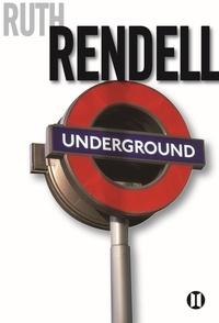 Ruth Rendell - Underground.