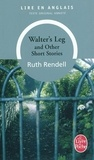 Ruth Rendell - Walter's leg and other short stories.