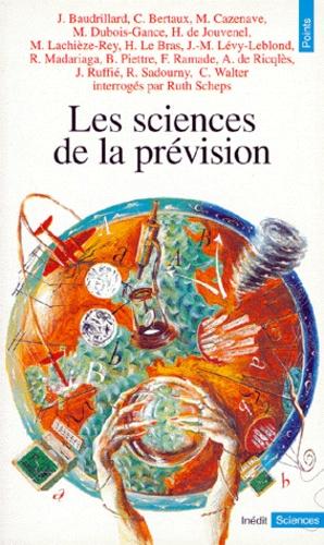 Ruth Scheps et  Collectif - Les sciences de la prévision.