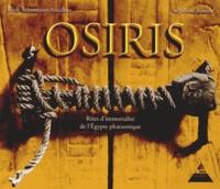 Ruth Schumann-Antelme - Osiris - Rites d'immortalité de l'Egypte pharaonique.