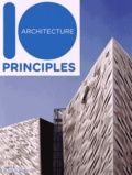 Ruth Slavid - 10 principles of architecture.