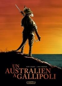 Ruth Starke et Greg Holfeld - Un australien à Gallipoli.