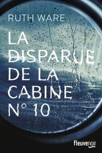 Téléchargez les ebooks gratuits au format txt La disparue de la cabine N° 10 in French