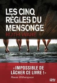 Ruth Ware - Les cinq règles du mensonge.
