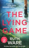 Ruth Ware - The Lying Game.