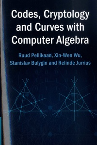 Codes, Cryptology and Curves with Computer Algebra.pdf