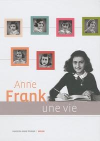 Ruud Van der Rol et Rian Verhoeven - Anne Frank - Une vie.