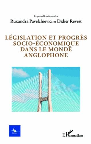 Ruxandra Pavelchievici - Législation et progrès socio-économique dans le monde anglophone.