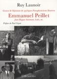Ruy Launoir - Emmanuel Peillet, Jean-Hugues Sainmont, Latis, etc - Gestes et opinions de quelques pataphysiciens illustres.