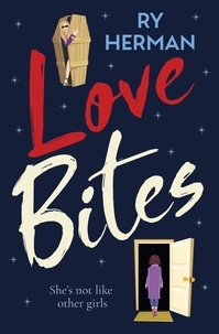 Ry Herman - Love Bites - A laugh-out-loud queer romance with a paranormal twist.