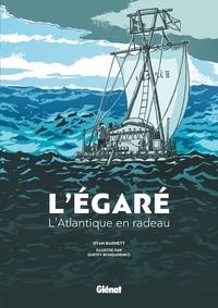 Ryan Barnett et Dimitri Bondarenko - L'Egaré - L'Atlantique en radeau.