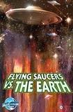 Ryan Burton et Alan Brooks - Ray Harryhausen Presents: Flying Saucers Vs. the Earth - Burton, Ryan.