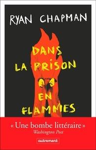 Téléchargement gratuit d'ebooks pdf sans inscription Dans la prison en flammes 9782746756038