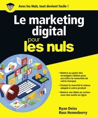 Ryan Deiss et Russ Henneberry - Le marketing digital pour les nuls.