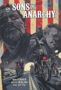 Ryan Ferrier et Matias Bergara - Sons of Anarchy Tome 6 : .
