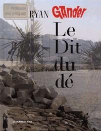 Ryan Gander - Le Dit du dé.