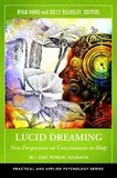 Ryan Hurd et Kelly Bulkeley - Lucid Dreaming: New Perspectives on Consciousness in Sleep - Pack 2 volumes.