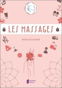 Ryan Jay Hoyme - Les massages.