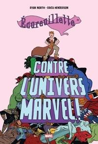 Ryan North et Erica Henderson - Ecureuillette contre l'univers Marvel.