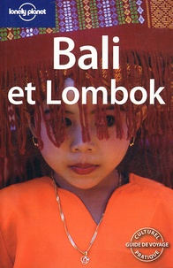 Ryan Ver Berkmoes et Lisa Steer-Guérard - Bali et Lombok.