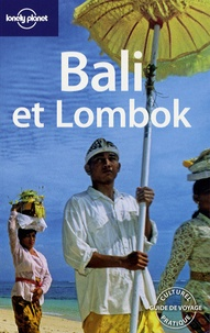 Ryan Ver Berkmoes et Iain Stewart - Bali et Lombok.