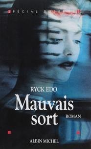 Ryck Edo - Mauvais sort.