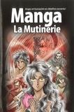 Ryo Azumi - La Bible manga - Tome 1, La Mutinerie.