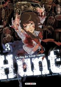 Ryo Kawakami - Hunt - Le jeu du Loup-garou T03.