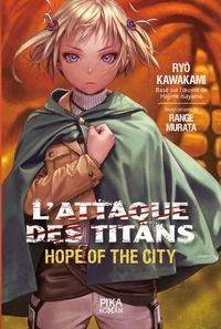 Ryo Kawakami - L'Attaque des Titans - Hope of the City - Tome 1.