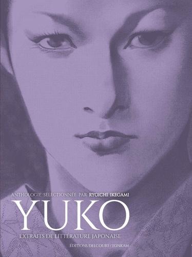 Ryoichi Ikegami - Yuko - Extraits de littérature japonaise.