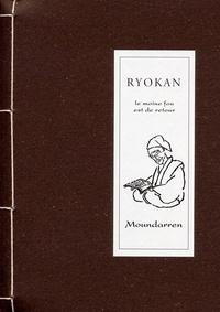 Ryôkan - Le moine fou est de retour.