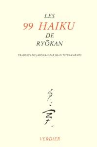 Ryôkan - Les 99 haiku de Ryokan.