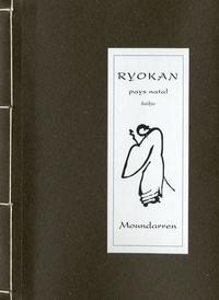 Ryôkan - Pays natal - Edition bilingue français-japonais.