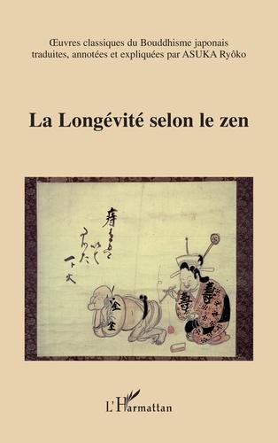 Ryôko Asuka - La longévité selon le zen.