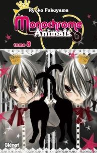 Ryoko Fukuyama - Monochrome Animals - Tome 08.