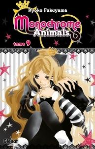 Ryoko Fukuyama - Monochrome Animals - Tome 09.
