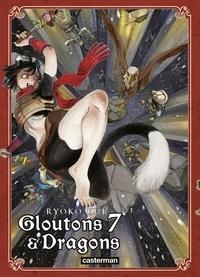 Ryoko Kui - Gloutons et dragons Tome 7 : .